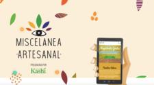 Kashi presenta la tercera edición de Miscelánea artesanal: cultiva comunidad